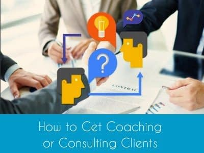 Online Course How to Get Coaching or Consulting Clients