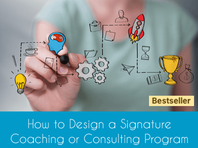 Design a Signature Coaching or Consulting Program Bestseller