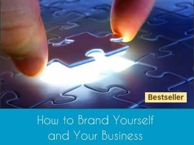 How to Brand Yourself and Your Business Bestseller